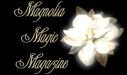 Magnolia Magic Magazine